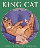 King Cat, Tracy Gallup, 0974914584