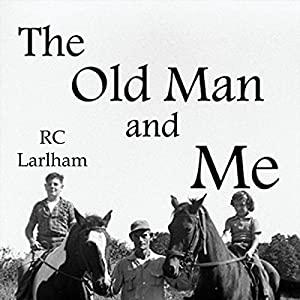 The Old Man and Me Audiobook