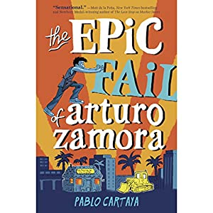 The Epic Fail of Arturo Zamora Audiobook