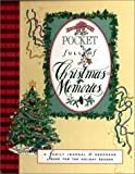 img - for Pocket Full of Christmas Memories: A Family Journal & Keepsake Book for the Holiday Season book / textbook / text book