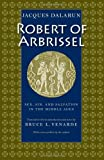 Robert of Arbrissel, Jacques Dalarun, 0813214394