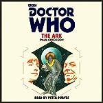 Doctor Who: The Ark: 1st Doctor Novelisation | Paul Erickson