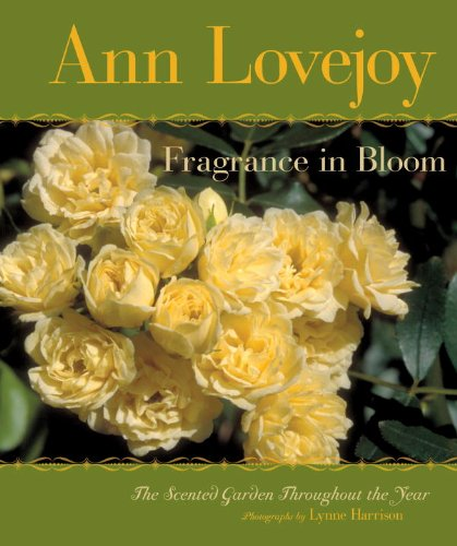 (Fragrance in Bloom: The Scented Garden Throughout the Year)