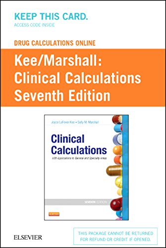 drug-calculations-online-for-kee-marshall-clinical-calculations-with-applications-to-general-and-spe
