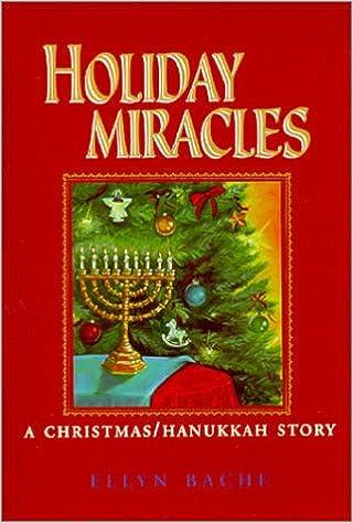 Christmas Hannakah.Holiday Miracles A Christmas Hanukkah Story Ellyn Bache