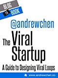 The Viral Startup: A Guide to Designing Viral Loops Pdf