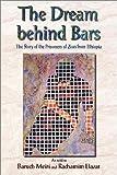 The Dream Behind Bars, Rarhamim El'azar and Baruch Meiri, 9652292214