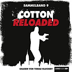 Cotton Reloaded: Sammelband 9 (Cotton Reloaded 25 - 27)