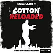 Cotton Reloaded: Sammelband 9 (Cotton Reloaded 25 - 27) | Linda Budinger, Jürgen Benvenuti, Peter Mennigen