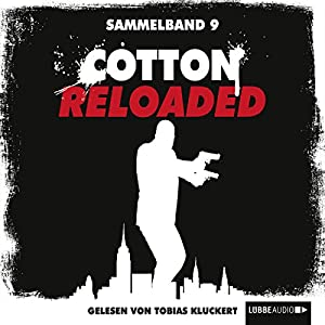 Cotton Reloaded: Sammelband 9 (Cotton Reloaded 25 - 27) Hörbuch