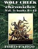 Wolf Creek Chronicles 3 (Volume 3)