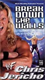 WWF: Chris Jericho - Break Down the Walls [VHS]