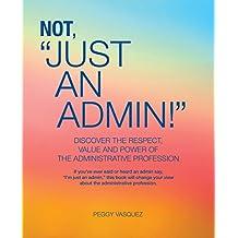 Not Just an Admin!