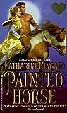 Painted Horse, Katherine Kincaid, 0821760424