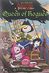 Queen of Rogues (Epic Tales from Adventure Time)