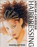 African-Caribbean Hairdressing (Hairdressing Training Board/Macmillan)