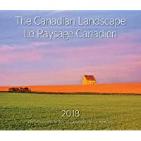 The Canadian Landscape / Le Paysage Canadien 2018: Bilingual (English/French]