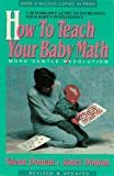 How to Teach Your Baby Math, Glenn Doman and Janet Doman, 0895295954