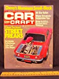 img - for 1972 72 June CAR CRAFT Magazine, Volume 20 Number # 6 (Features: The 1972 All Star Drag Racing Nominees / Street Freaks / Graduation Time / Garlits Gobblers Up The Gators) book / textbook / text book