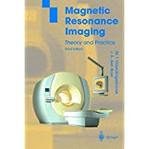 Magnetic Resonance Imaging: Theory and Practice