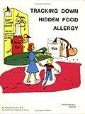 Tracking down Hidden Food Allergy, William G. Crook, 0933478054
