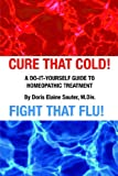 Cure That Cold! Fight That Flu!