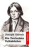 Die Teutschen Volksbücher, Joseph Görres, 1484903196