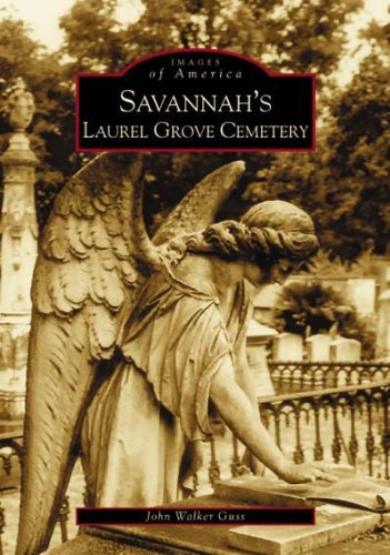 Savannah's Laurel Grove Cemetery (Images of America: - Florence Stores Ky