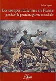 Image de Les troupes italiennes en France pendant la première guerre mondiale (French Edition)