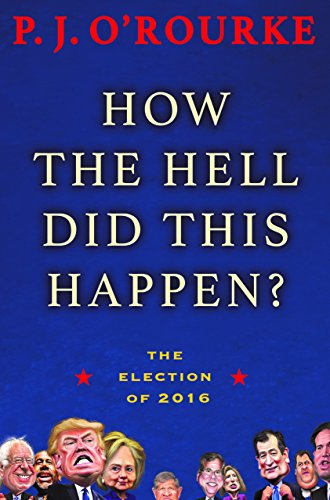 Download PDF How the Hell Did This Happen? - The Election of 2016
