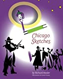 Chicago Sketches, Richard Reeder, 1937484076