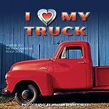 I (Heart) My Truck, William Bennett Seitz, 1569065942