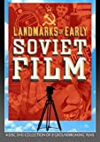 Landmarks of Early Soviet Film by Flicker Alley by Sergei M. Eisenstein, Dziga Vertov, Lev Kulesh Boris Barnet