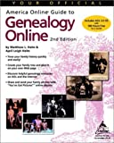 Your Official America Online Guide to Genealogy Online (AOL Press) by Matthew L. Helm (2000-09-02)