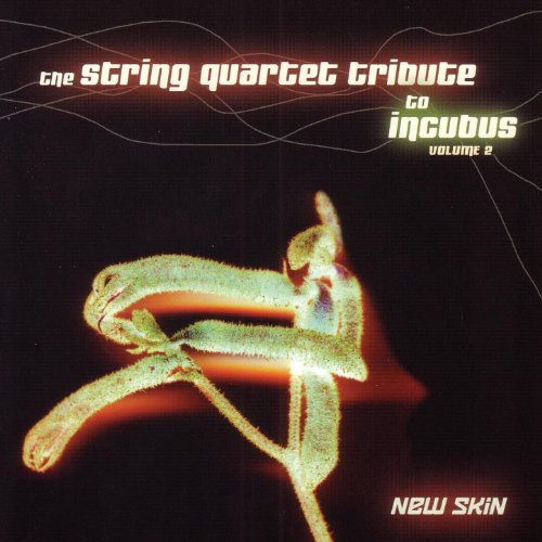 The String Quartet Tribute To Incubus, Vol. 2: New Skin