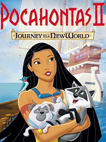 Pocahontas Ii Journey To A New World Watch Online Now