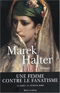 La Bible au féminin [3] : Lilah : roman, Halter, Marek