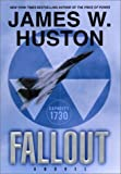 Fallout, James W. Huston, 0688172024