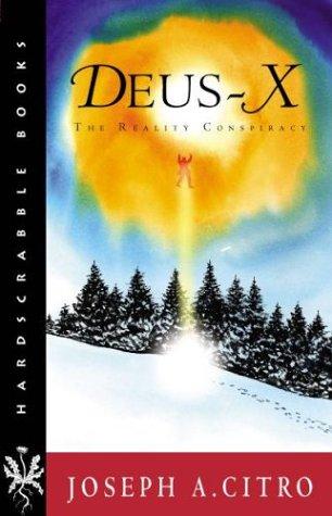 DEUS-X: The Reality Conspiracy (Hardscrabble Books-Fiction of New England) ebook