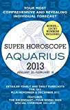 Aquarius (Super Horoscopes 2013)