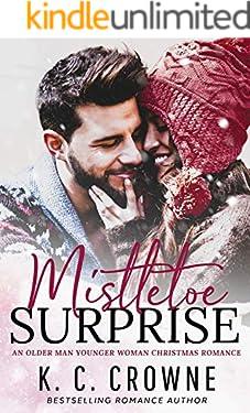 Mistletoe Surprise: An Older Man Younger Woman Christmas Romance