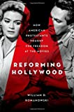 Reforming Hollywood, William D. Romanowski, 0195387848
