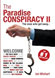 The Paradise Conspiracy Ii, Ian Wishart, 095820540X