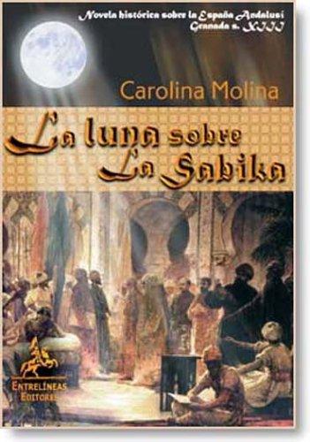 La Luna Sobre La Sabika/ the Moon over Sabika (Spanish for sale  Delivered anywhere in USA