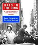 Hats in the Ring, Evan Cornog and Richard Whelan, 0679457305