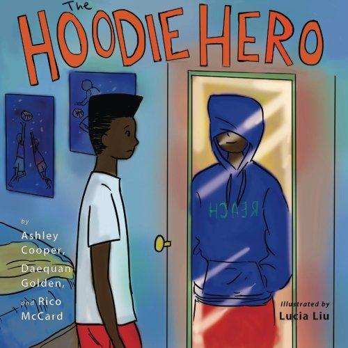 The Hoodie Hero (Reach: Books by Teens) (Volume 5)