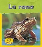 La Rana, Louise Spilsbury, 140346877X