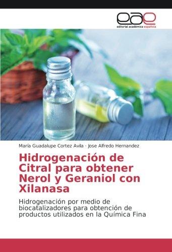 Hidrogenación de Citral para obtener Nerol y Geraniol con ...
