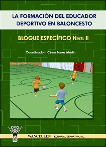 El Entrenador De Baloncesto - Bloque Específico Nivel Ii: Amazon ...
