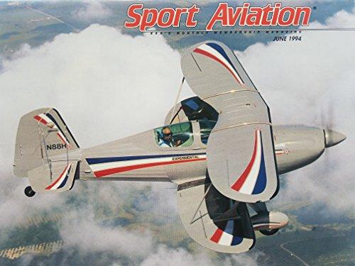 EAA Sport Aviation, June 1994- Gene Hudkins' Beautiful Award Winning Starduster Too/ Doolittle's Tokyo Raiders/ Falcon V12-